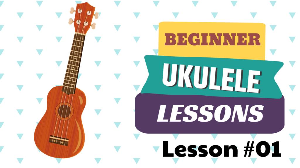 Beginner Ukulele Lessons